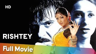 rishtey (HD) (2002) - Anil Kapoor | Karisma Kapoor | Shilpa Shetty - Superhit Hindi Movie