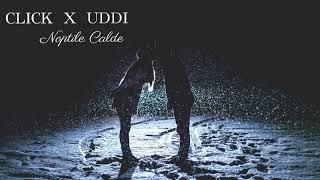 Click x UDDI - Noptile calde (prod. by Style da Kid)
