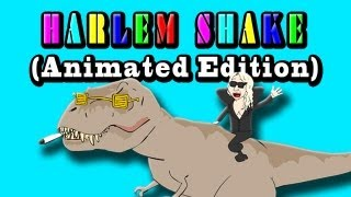 HARLEM SHAKE (Animated Edition)