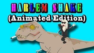 HARLEM SHAKE (Animated Edition)