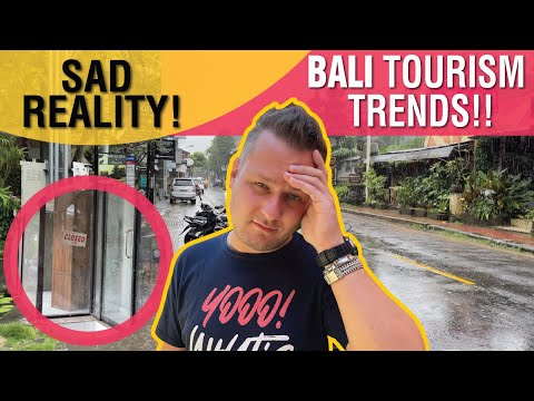 Bali - SAD Reality of Tourism Trends NOW!
