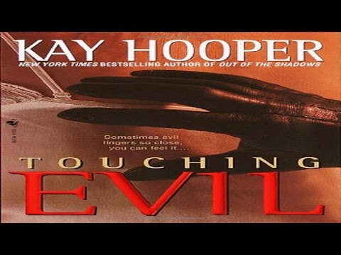Touching Evil by Kay Hooper Audiobook full  Unabridged  1/3