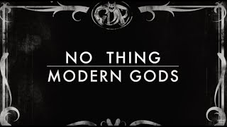 Modern Gods - No Thing - Official Music Video