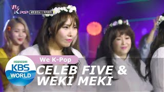 Download We K-Pop Celeb Five & Weki Meki [SUB INDO]
