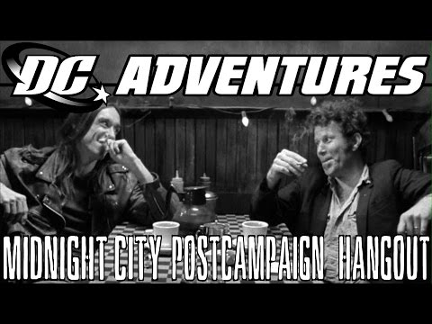 DC Adventures RPG - Midnight City post-campaign hangout