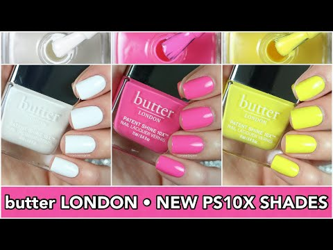 NEW butter LONDON Spring Patent Shine 10X Nail Lacquers || Swatch & Review || caramellogram