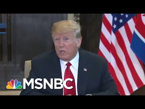 President Donald Trump And Kim Jong Un Sign 'Comprehensive' Document | The Last Word | MSNBC