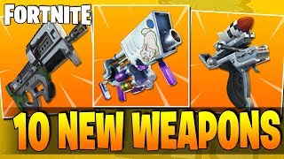 10 AMAZING New Weapons Coming To FORTNITE BATTLE ROYALE