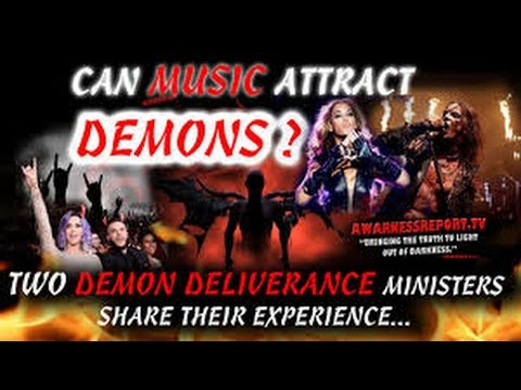 CAN MUSIC ATTRACT DEMONS TO YOUR LIFE?
