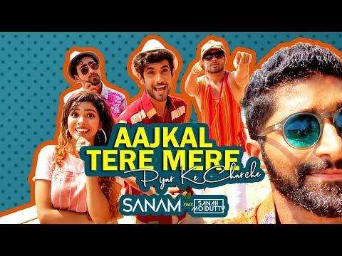 Aajkal Tere Mere Pyar Ke Charche | Sanam ft. Sanah Moidutty