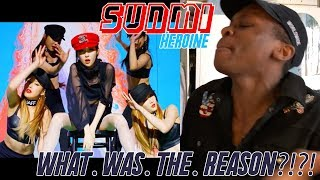 Sunmi Heroine MV REACTION YOU BETTAH DIIIIIPPPPPP