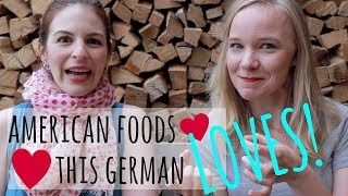 5 AMERICAN FOODS This German LOVES