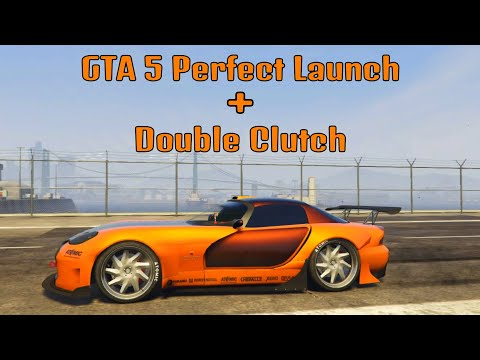 GTA 5 Perfect Launch with Double Clutch