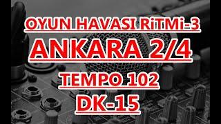 2-4  OYUN HAVASI RiTMi TEMPO 102  DK 15