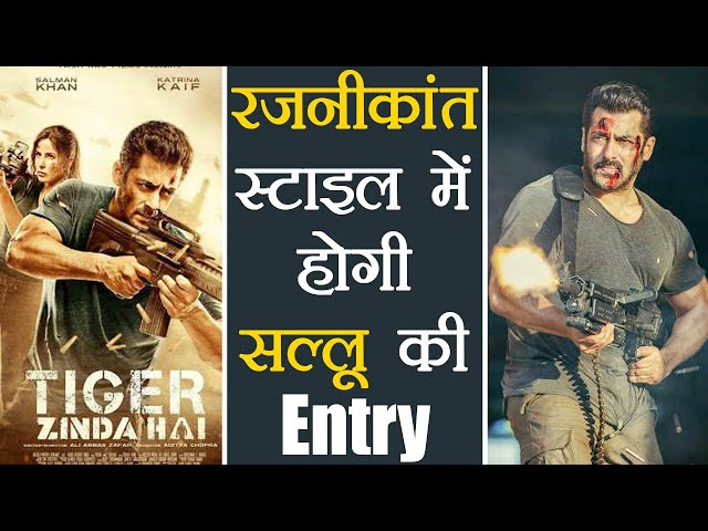 salman khan s rajinikanth style entry in tiger zinda hai makes it must watch filmibeat download