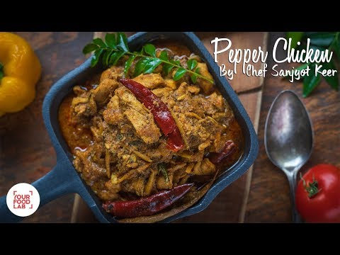 Pepper Chicken Quick Recipe | Chef Sanjyot Keer | Your Food Lab