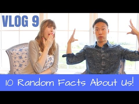 VLOG 9: 10 Random Facts About Us!
