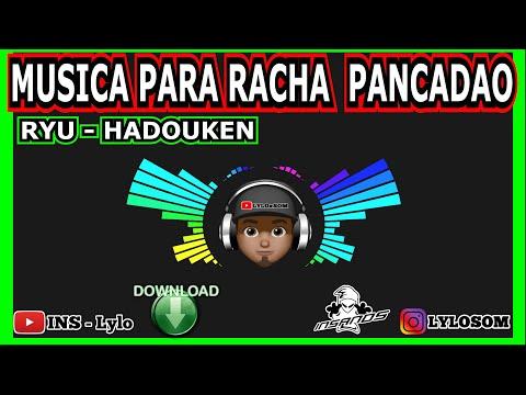 Musica para racha de som automotivo pancadao Ryu - Hadouken PANCADA + DOWNLOAD