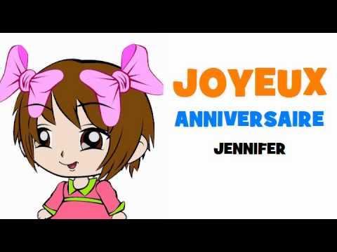 Joyeux Anniversaire Jennifer Youtube