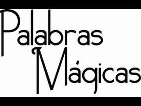 Monográficos Zona Cero Palabras Mágicas Abracadabra Sim Sala Bim ábrete Sésamo Hocus Pocus Shazam