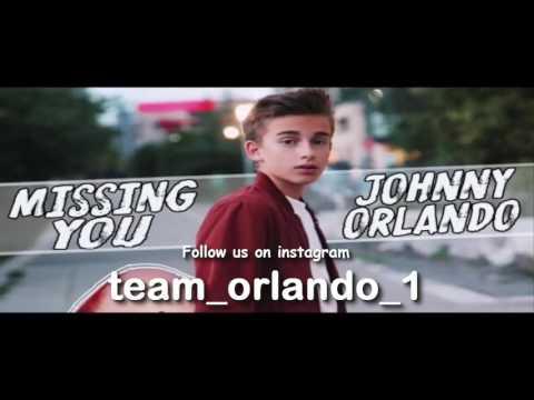 Johnny Orlando | Missing you | 30 minutes ( Team Orlando )