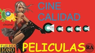 CINE CALIDAD ,Películas en excelente calidad HD