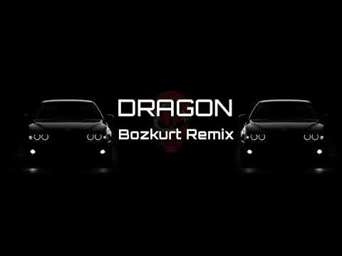 Bozkurt Remix - DRAGON