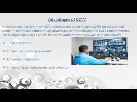 The Advantages of Modern CCTV Cameras.