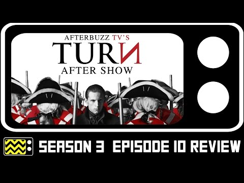 Turn Season 3 Episode 10 Review W/Sean Haggerty | AfterBuzz TV
