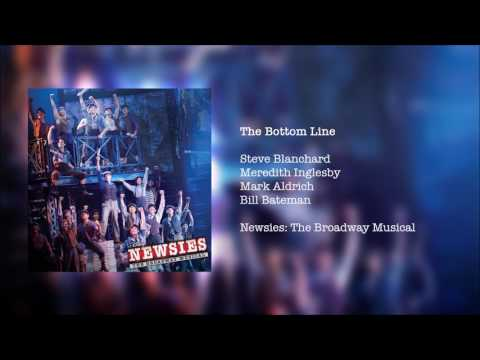 Newsies: The Broadway Musical -  The Bottom Line