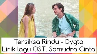 Gambar cover DYGTA - Tersiksa Rindu Ost. Samudra Cinta SCTV