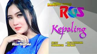 Gambar cover NELLA KHARISMA - KEPALING welas riko ( official video music n lyrics )