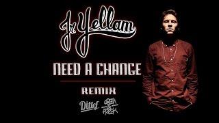 Jr YELLAM - NEED A CHANGE (Remix)