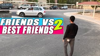 Friends Vs Best friends!! (Part 2) || Hyderabad Diaries