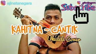 Download lagu KAHITNA - Cantik ll Cover Ukulele