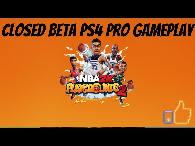NBA 2K Playgrounds 2 | Closed Beta Gameplay | PS4 Pro Gameplay 1080p 60 fps