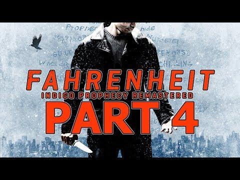 "Fahrenheit: Indigo Prophecy Remastered - Let's Play - Part 4 - ""Hide And Seek, Friendly Combat"""