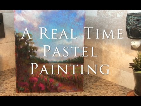 You Asked For It....Real Time Pastel Painting!
