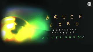 Bruce Loko feat. Biishop - After Hours
