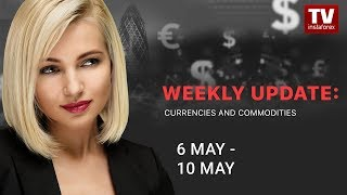 InstaForex tv news: Market dynamics: currencies and commodities (May 6 - 10)