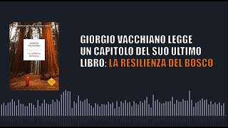 Giorgio Vacchiano legge un capitolo del suo libro La resilienza del bosco
