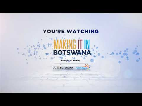 Making It In Botswana TV Programme - Episode 10 - Botswana Vaccine Institute BVI & Fibre Land