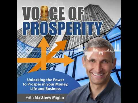 Starting Your Own Home Business-The Voice of Prosperity with Matthew D. Miglin