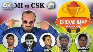 Crickadummy Awards - MI vs CSK | IPL 2021