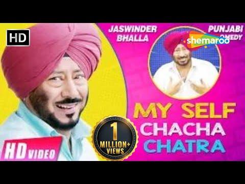 My Self Chacha Chatra (Full Movie) Jaswinder Bhalla | New Punjabi Movies 2017