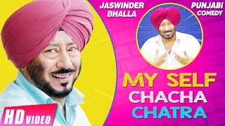 My Self Chacha Chatra (Full Movie) Jaswinder Bhalla | New Punjabi Movies | Comedy Video