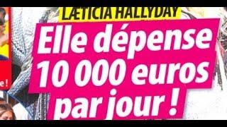 Laeticia Hallyday dépense 10 000 euros par mois, vêtements de luxe, grands restaurants