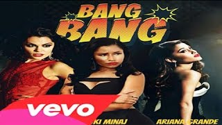 Jessie J, Ariana Grande, Nicki Minaj - Bang Bang (Official Music Video #VEVO)