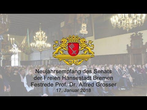 Neujahrsempfang des Bremer Senats 2018 - Rede Prof. Dr. Grosser
