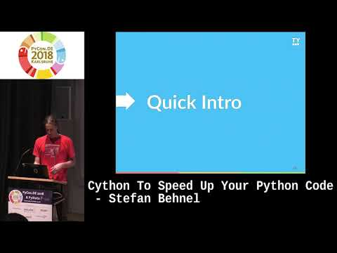 Python -> Conferences And Channels -> PyCon DE 2018 -> Cython to